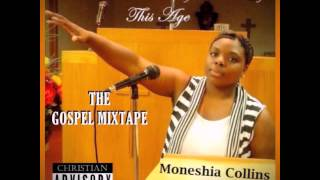 Turn Down For What Gospel Remix by Moneshia