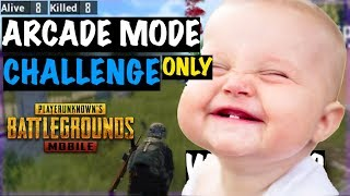 Arcade Mode Only Challenge PUBG Mobile   Live Insaan