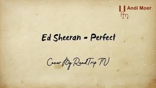 Perfect @ed sheren