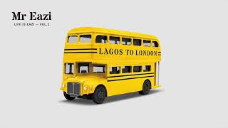 Mr Eazi -Open & Close- ft Diplo (LAGOS TO LONDON) 2018