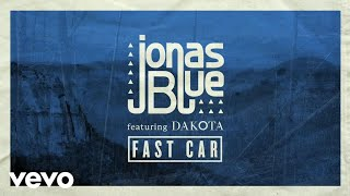 Jonas Blue - Fast Car (Official Instrumental) ft. Dakota [with download link]