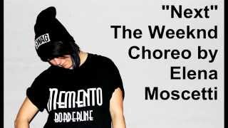 "The Weeknd ""Next"" / Elena Moscetti / Urban EleMents Crew"