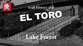 El Toro, Lake Forest, CA - History clip - Best Tricks