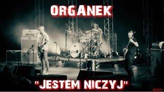 ORGANEK - Live. Jestem niczyj | Wrocław 2016