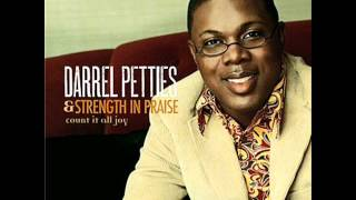 Darrel Petties & Strength and Praise - Thank Ya Jesus