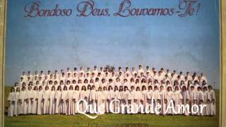Coral Jovem do IASP - Que Grande Amor (LP Bondoso Deus, Louvamos-Te - 1987)