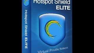 Hotspot Shield VPN | Elite Crack [UPDATED]