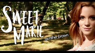 Gunther Brown - Sweet Marie [Official Music Video]