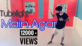Tubelight song Main Agar  sitaron se / Dance Cover