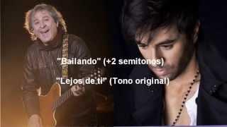 LEJOS DE TI (Pelo D' Ambrosio) x BAILANDO (E. Iglesias)