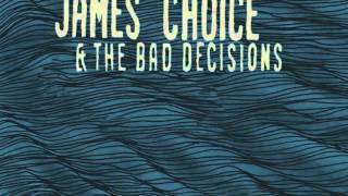 """James Choice & the Bad Decisions  7"""" Promo"""