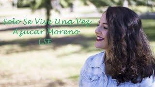 Solo se Vive Una vez LSE- Azucar Moreno
