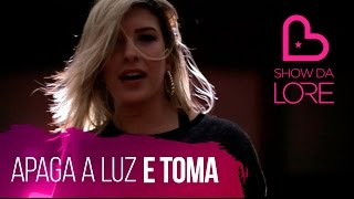 Apaga A Luz E Toma - Léo Santana - Lore Improta   Coreografia
