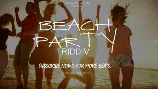 Dancehall Riddim Instrumental Beat - Beach Party Riddim [Prod.By Zahiem] June 2016