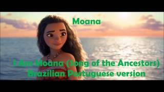 Moana/Vaiana: I am Moana Br Portuguese version by: Any Gabrielly with Lyrics.