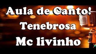 karaokê Tenebrosa - MC Livinho