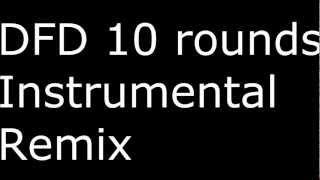 10 Rounds Instrumental (remix)