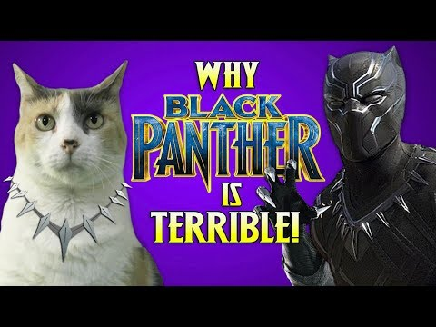 Is BLACK PANTHER TERRIBLE? : CreationistCat Reviews!