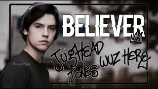 Jughead Jones - Believer 💻