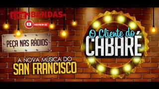 Musical San Francisco O Rei do Cabaré LIVE BANDAS