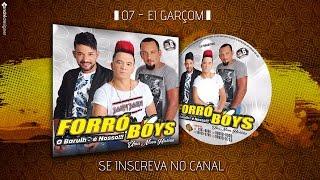 FORRÓ BOYS VOL. 6 - 07 - EI GARÇOM