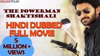 The Powerman Shaktishali (Sathriyan) - Hindi Dubbed Full Movie   Vikram Prabhu, Manjima Mohan