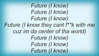 Lil Wayne - I Know The Future Lyrics