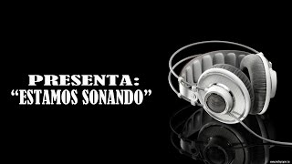 MC ANDY - ESTAMOS SONANDO Ft DATE ONE, SURGE (LETRA)