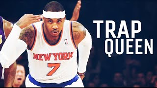 """Carmelo Anthony mix - """"Trap queen"""" ᴴᴰ"""