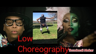 Todrick Hall LOW Ft. RuPaul Choreography/Freestyle