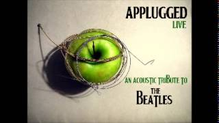 "Applugged - ""Don't Let Me Down"" (live - Beatles acoustic tribute)"