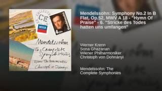 "Mendelssohn: Symphony No.2 In B Flat, Op.52, MWV A 18 - ""Hymn Of Praise"" - 6. ""Stricke des..."