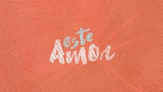 Toda la Vida - Este Amor (Video Lyric) ft. Pablo Quintero & Valerie Anne