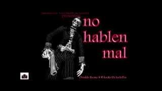 El LoKo De La Letra feat Osvaldo BeeMe - no hablen mal - (Prod.By BeeMe Los Chilokos )