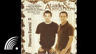 Ataíde & Alexandre- Não Consigo Te Trair - Momento Especial 2 - Oficial
