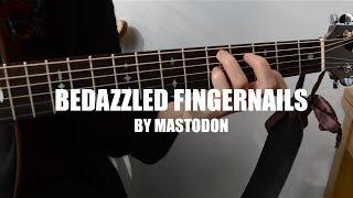 Mastodon - Bedazzled Fingernails (Tina Refsnes cover)