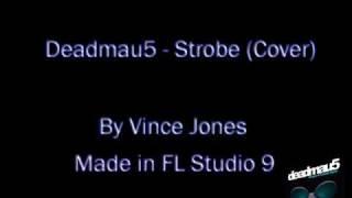Deadmau5 - Strobe Cover (by me)