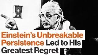 Einstein's Persistence