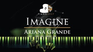 Ariana Grande - Imagine - Piano Karaoke / Sing Along Cover with Lyrics