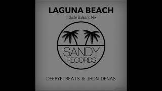 Deepyetbeats & Jhon Denas - Laguna Beach (Balearic  Mix)