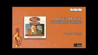 Ignacio Barrios / Virtudes de mi Corrientes - Fortín Chajá