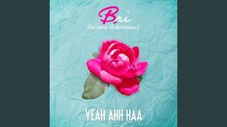 Yea Ahh Haa (feat. Keyondra Lockett)
