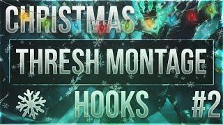 Thresh Montage #2 Christmas Hooks