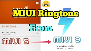 Ringtone evolution from MIUI 5 to MIUI 9 | DOWNLOAD link