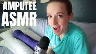 AMPUTEE ASMR - Recovering from Surgery ASMR (Kind of a Joke...)