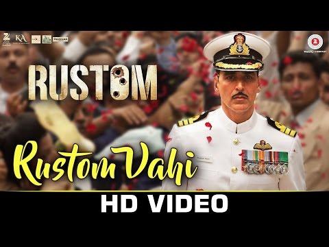 Rustom Vahi Lyrics (Title Song) - Akshay Kumar