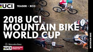 2018 Mercedes-Benz UCI Mountain bike World Cup - XCO Teaser