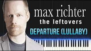 Max Richter - The Leftovers - Departure (Lullaby) (Piano Tutorial Synthesia)