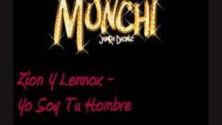 Zion Y Lennox - Yo Soy Tu Hombre