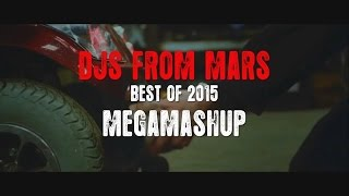 BEST OF 2015 / 2016 - DANCE MASHUP - (Mixed by Dj's From Mars)